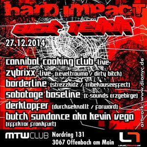 Hard Impact MTW Offenbach Sabotage Baseline ( Techno aus dem Erzgebirge ) 27.12.14