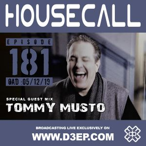 Housecall EP#181 (05/12/19) incl. a guest mix from Tommy Musto