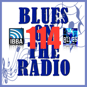 Blues On The Radio - Show 114