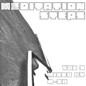 Meditation Steps mix vol. 3 by M-za