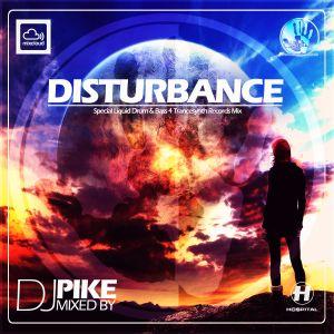 Dj Pike - Disturbance (Special Liquid Drum & Bass 4 Trancesynth Records Mix)