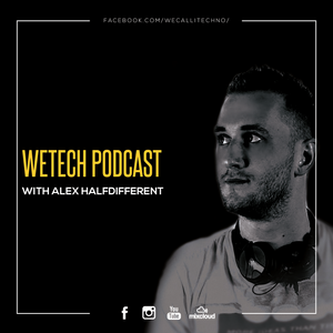 Alex Halfidfferent -  weTech PODCAST| June 2017