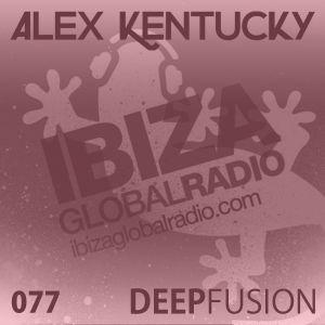 077.DEEPFUSION @ IBIZAGLOBALRADIO (Alex Kentucky) 07/03/17