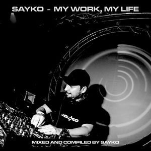 Sayko - My Work, My Life