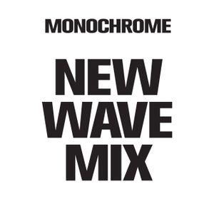Monochrome New Wave Mix