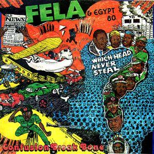 Fela Kuti & Egypt 80 — Confusion Break Bone (CBB)