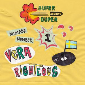 SUPER DUPER - TAPE ONE - VERA RIGHTEOUS