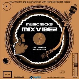 Music Mick's Mixvibez Show Replay On Trax FM & Rendell Radio - 21st October 2017