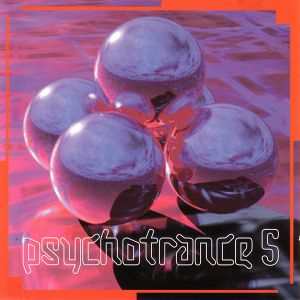 Psychotrance Volume 5 - Mixed By Daz Saund