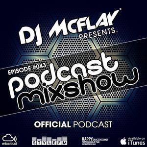 DJ Mcflay® - Podcast Mixshow Episode 43
