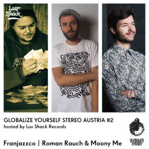 Luv Shack Rec Pres: GYS Austria #2 Roman Rauch & Moony Me / Franjazzco