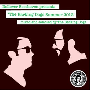 The Barking Dogs Summer 2012