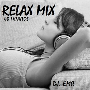 mix relax  40 minutos- (emc dj)