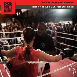 RE:VIVE 20 w/Femke Veeman @ Red Light Radio 03-13-2018