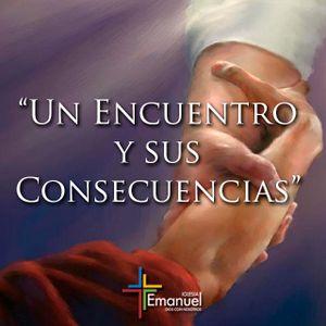 Un encuentro y sus consecuencias - Pastor Rodrigo Fernández