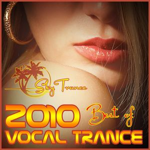 ★ Sky Trance ★ - 2010 Year End Vocal Trance Mix Vol.02