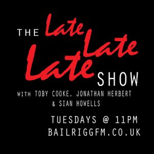 The Late Late Late Show Week 11