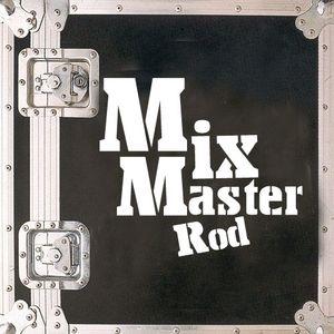 MixMasteRod - 2010 Mix