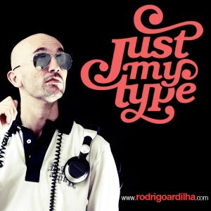 DJ RODRIGO ARDILHA - Just My Type (DJ SET)