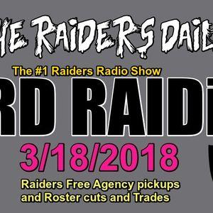 The Raiders Daily: TRD RAIDio 3/18/18! Raiders latest News!
