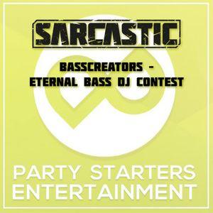 Sarcastic - Basscreators Eternal Bass