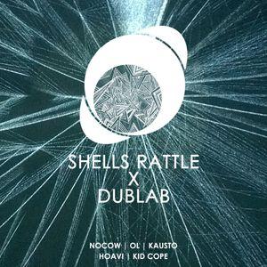 Shells Rattle Session on Dublab (03.14.17) w/Nocow,OL, Kausto, Kid Cope,Hoavi
