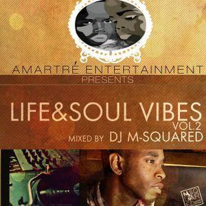Life & Soul Vibes Vol. 2