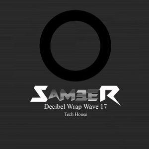 DJ Sameer - Decibel Wrap Wave 17