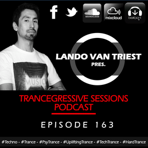 Lando van Triest - Trancegressive Sessions 163 (31-03-2016)