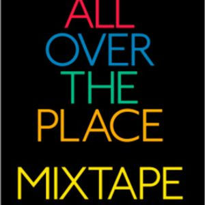 ALL OVER THE PLACE - Mix by DJ Joe Giucastro - 2/2008