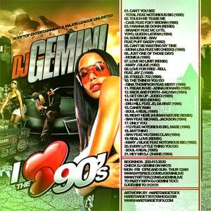 "Dj Gemini ""I Love the 90's"""