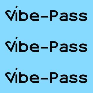 032 Vibe-Pass.com Summer Vibes