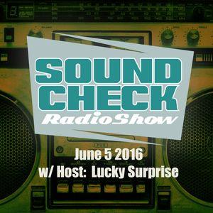 Soundcheck June 5. 2016 w/ Lucky Surprise