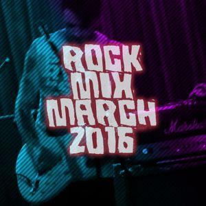 Rock Mix <> March '16