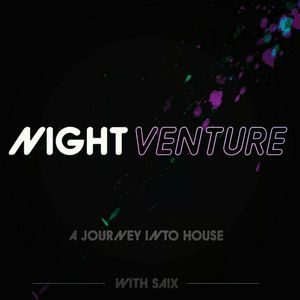 NIGHTVENTURE Episode #25