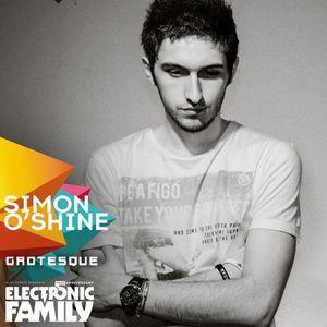 Simon O'Shine – Guestmix Electronic Family 2015 Grotesque