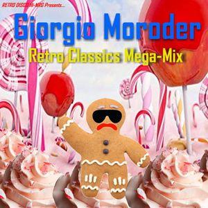 Giorgio Moroder Retro Classics Mega-Mix (non-stop hits) Disco Electro Hi-NRG Italo Synth 70s 80s 00s
