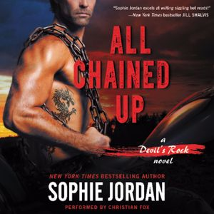 Sophie Jordan, All Chained Up