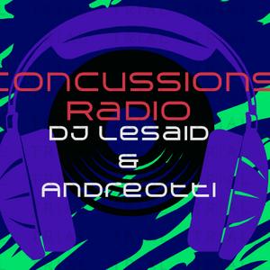 Concussions Radio - #2 (Dj Lesaid & Andreotti)