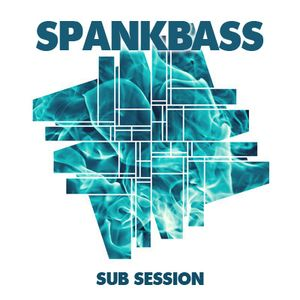 SPANKBASS  -  SUB SESSION FM PODCAST  -