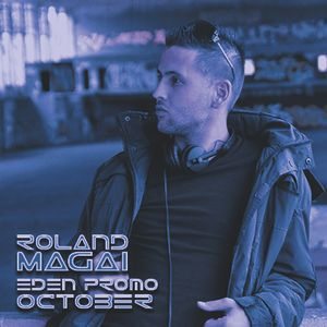 Roland Magai - Eden Promo October