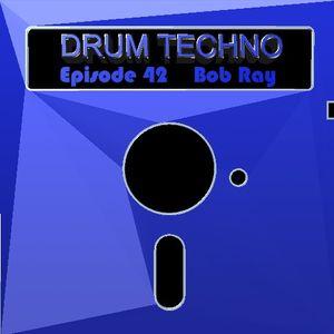 DRUM TECHNO Episode 42