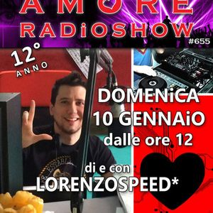 LORENZOSPEED presents AMORE Radio Show 655 Domenica 10 Gennaio 2016 with DJ COLOURiNG part 1