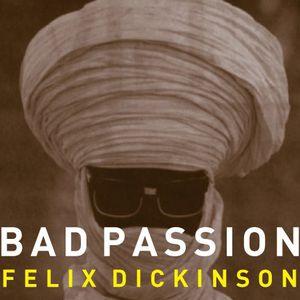 Felix's Bad Passion Mix