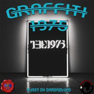 Graffiti 1975 - DjSet by BarbaBlues