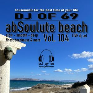 AbSoulute Beach 104 - slow smooth deep