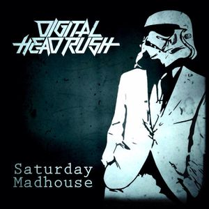 Saturday Madhouse