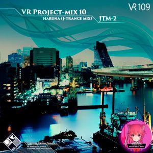 VR Project-mix 10 -  Haruna (J-Trance mix) [JTM-2]