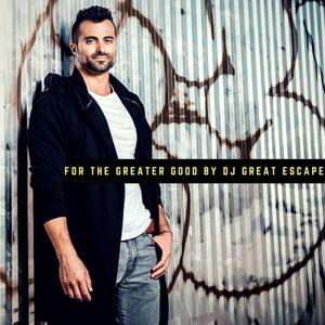 Episode 222 For The Greater Good (Live at Home)