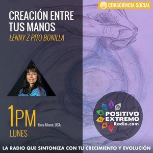 CREACION ENTRE TUS MANOS -LENNY P BONILLA   06-12-2017